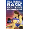Wrestling Video Tricia Saunders: Basic Par Terre Techniques DVD